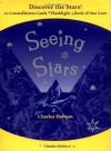 Seeing Stars: An Introduction to the Night Sky - Charles Hobson