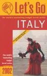 Let's Go Italy 2002 - Let's Go Inc., David James Bright, Sarah Yasmin Resnick, Marc A. Wallenstein