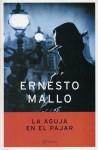 La Aguja En El Pajar - Ernesto Mallo