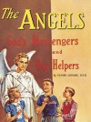 Angels: God's Messengers and Our Helpers/no. 281/00 (Saint Joseph Picture Books) - Lawrence G. Lovasik