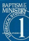 Baptism And Ministry - Ruth A. Meyers