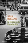 El legado de Humboldt (Spanish Edition) - Saul Bellow