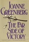 The Far Side of Victory - Joanne Greenberg