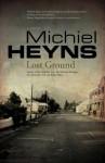 Lost Ground - Michiel Heyns