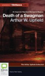 Death of a Swagman (Inspector Napoleon Bonaparte Mysteries: the Arthur Upfield Collection) - Arthur W. Upfield