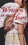 Written in my Heart - Caroline Linden