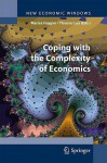 Coping with the Complexity of Economics - Marisa Faggini, Thomas Lux