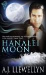 Hanalei Moon - A.J. Llewellyn