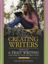 Creating Writers: Through 6-Trait Writing Assessment and Instruction - Vicki Spandel