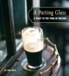 The Parting Glass: A Toast to the Traditional Pubs of Ireland - Eric Roth, Eileen McNamara