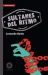 Sultanes del Ritmo - Leonardo Oyola