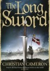 The Long Sword - Christian Cameron