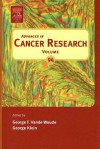 Advances in Cancer Research, Volume 94 - George F. Vande Woude, George Klein
