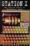 Station X: The Codebreakers of Bletchley Park - Michael Smith