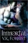 Immortal - V.K. Forrest