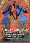 African American Leadership: An Empowerment Tradition in Social Welfare History - Iris Carlton-Laney