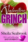 The Valentine Grinch - Sheila Seabrook
