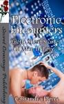 Electronic Encounters - Cassandra Pierce