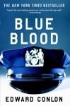 Blue Blood - Edward Conlon
