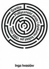 Granice. Polityczność prozy i dyskursu kobiet po 1989 roku - Inga Iwasiów