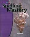 Spelling Mastery Workbook - Level D - Robert Dixon, Siegfried Engelmann