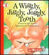 A Wiggly, Jiggly, Joggly Tooth, Let Me Read Series, Trade Binding - Bill Hawley, William Joyce