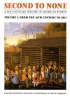 Second to None: A Documentary History of American Women. Volume 2, From 1865 to the Present - Ruth Barnes Moynihan, Laurie Crumpacker, Cynthia Russett