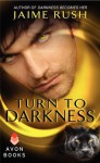 Turn to Darkness (Offspring, #5.6) - Jaime Rush