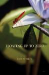 Floating Up to Zero - Ken Norris