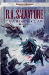 Charon's Claw (Forgotten Realms: Neverwinter, #3; Legend of Drizzt, #22) - R.A. Salvatore