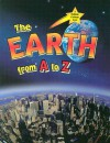The Earth from A to Z - Bobbie Kalman, John Crossingham