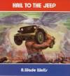Hail to the Jeep - R.M. Clarke, R.M. Clarke