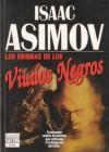 Los Enigmas de los Viudos Negros (The Black Widowers #5) - Isaac Asimov