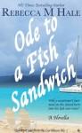 Ode to a Fish Sandwich - Rebecca M. Hale