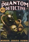 The Phantom Detective - Murder Cracks Down - November, 1935 12/1 - Robert Wallace, Rudolph Belarski