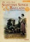 The Very Best Scottish Songs & Ballads, Volume 1: Words, Music & Guitar Chords - Hal Leonard Publishing Company