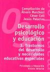 Trastornos del desarrollo y necesidades educativas especiales (Desarrollo psicológico y educación, #3) - Alvaro Marchesi, Cesar Coll, Jesús Palacios