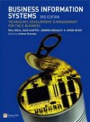 Business Information Systems: Technology, Development and Management for the E-Business - Paul Bocij