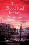 The Blood Red Indian Summer - David Handler