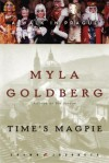 Time's Magpie: A Walk in Prague - Myla Goldberg