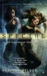 Spectre (Zoe Martinique #2) - Phaedra Weldon
