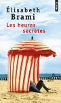 Les Heures secrètes - Elisabeth Brami
