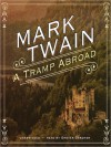 A Tramp Abroad (Audio) - Mark Twain, Grover Gardner