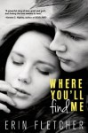 Where You'll Find Me - Erin Fletcher