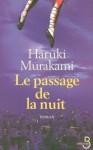 Le passage de la nuit - Haruki Murakami, Hélène Morita, Théodore Morita