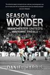 The Promised Land: Manchester United's Historic Treble - Daniel Harris