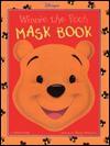 Disney's Winnie the Pooh Mask Book - Petra Craig, Diana Wakeman