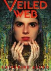 The Veiled Web the Veiled Web - Catherine Asaro, To Be Announced