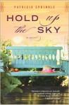 Hold Up the Sky - Patricia Sprinkle