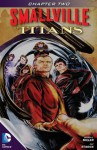 Smallville: Titans #2 - Bryan Q. Miller, Cat Staggs, Carrie Strachan